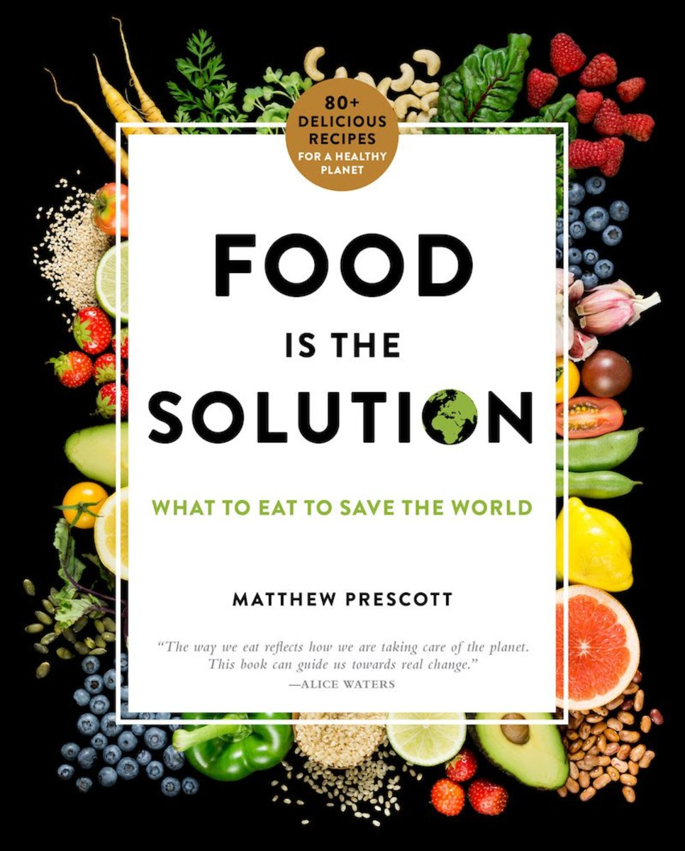 Food is the Solution Cookbook
