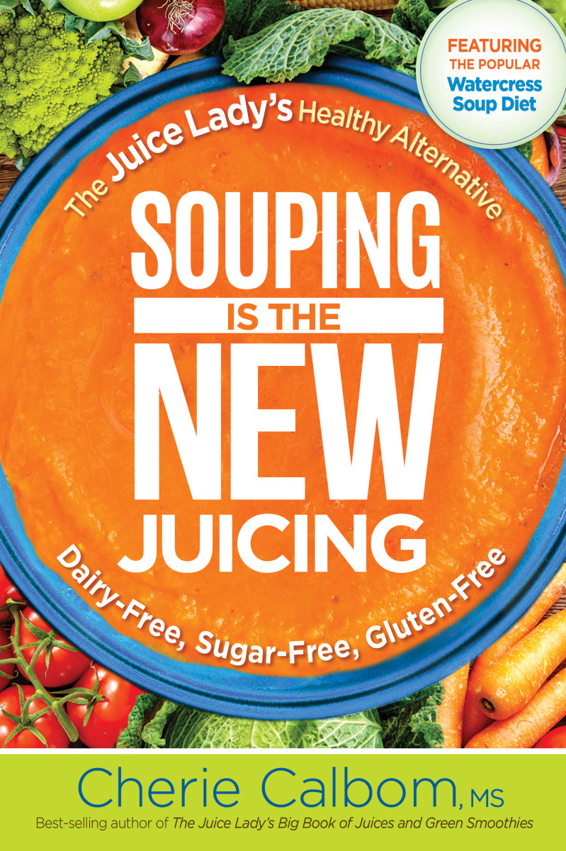 15007 Souping is the New Juicing - Cover - 06 - June27 (1) copy
