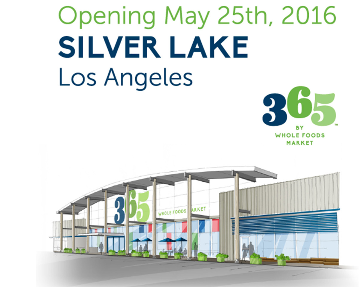 'Whole Paycheck' to Open First Cheaper, Greener '365 by Whole Foods' Store in Silver Lake
